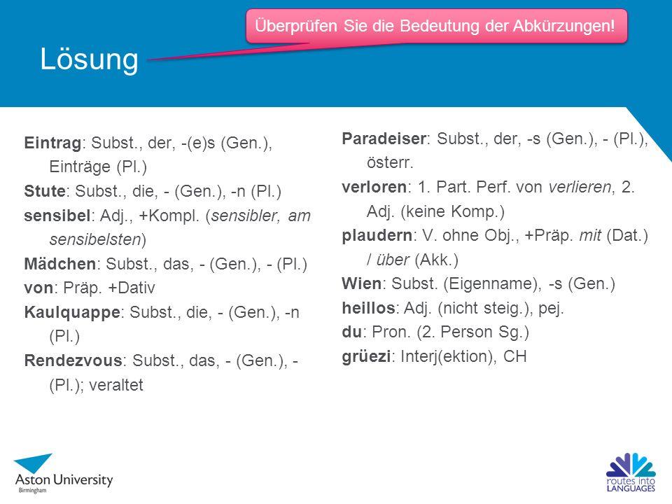 Lösung Paradeiser: Subst., der, -s (Gen.), - (Pl.), österr.