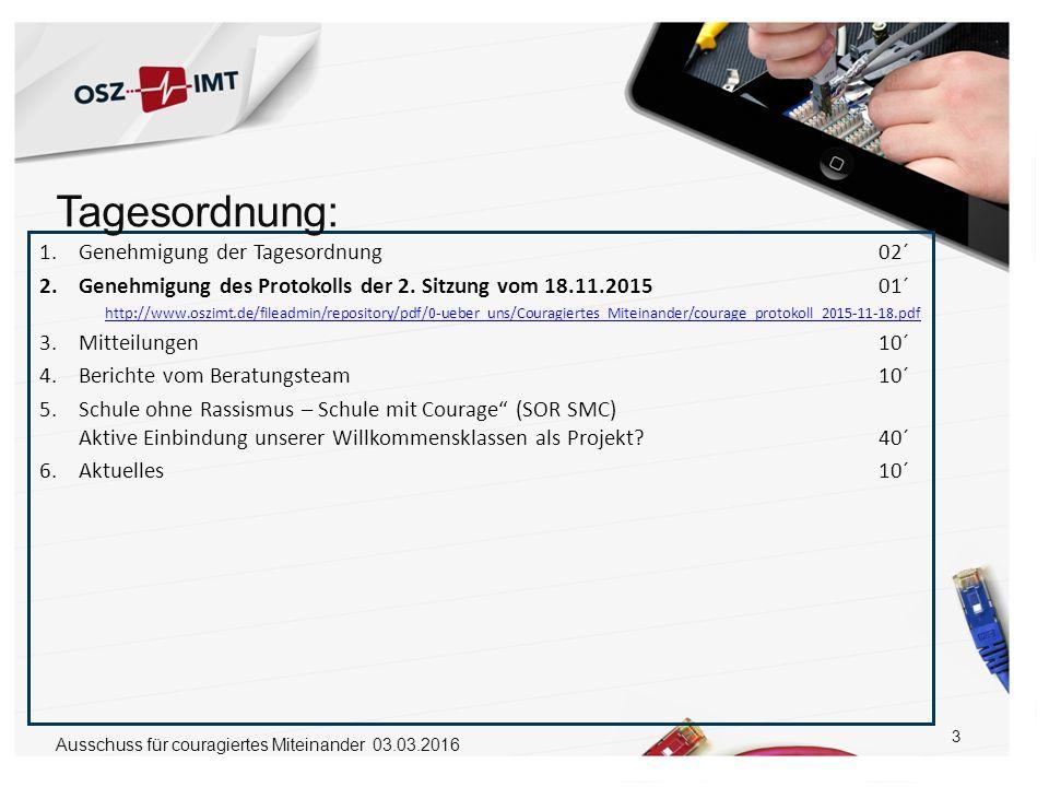 3 1.Genehmigung der Tagesordnung 02´ 2.Genehmigung des Protokolls der 2. Sitzung vom 18.11.201501´ http://www.oszimt.de/fileadmin/repository/pdf/0-ueb