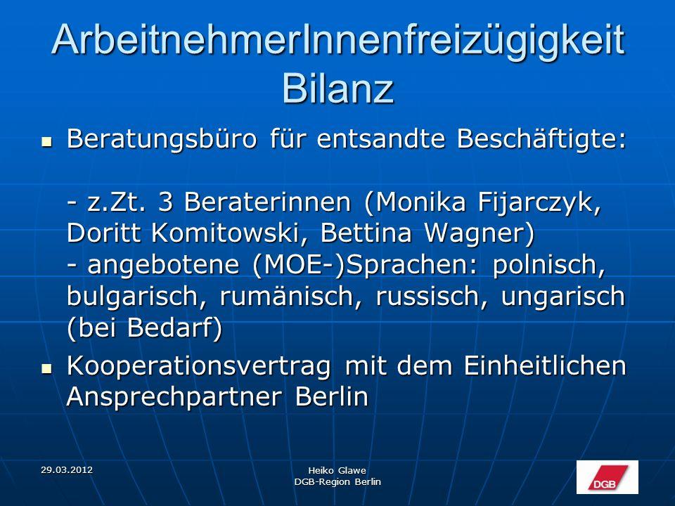 ArbeitnehmerInnenfreizügigkeit Bilanz Beratungsbüro für entsandte Beschäftigte: - z.Zt.