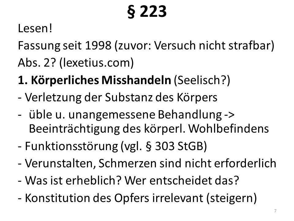 § 223 Lesen. Fassung seit 1998 (zuvor: Versuch nicht strafbar) Abs.