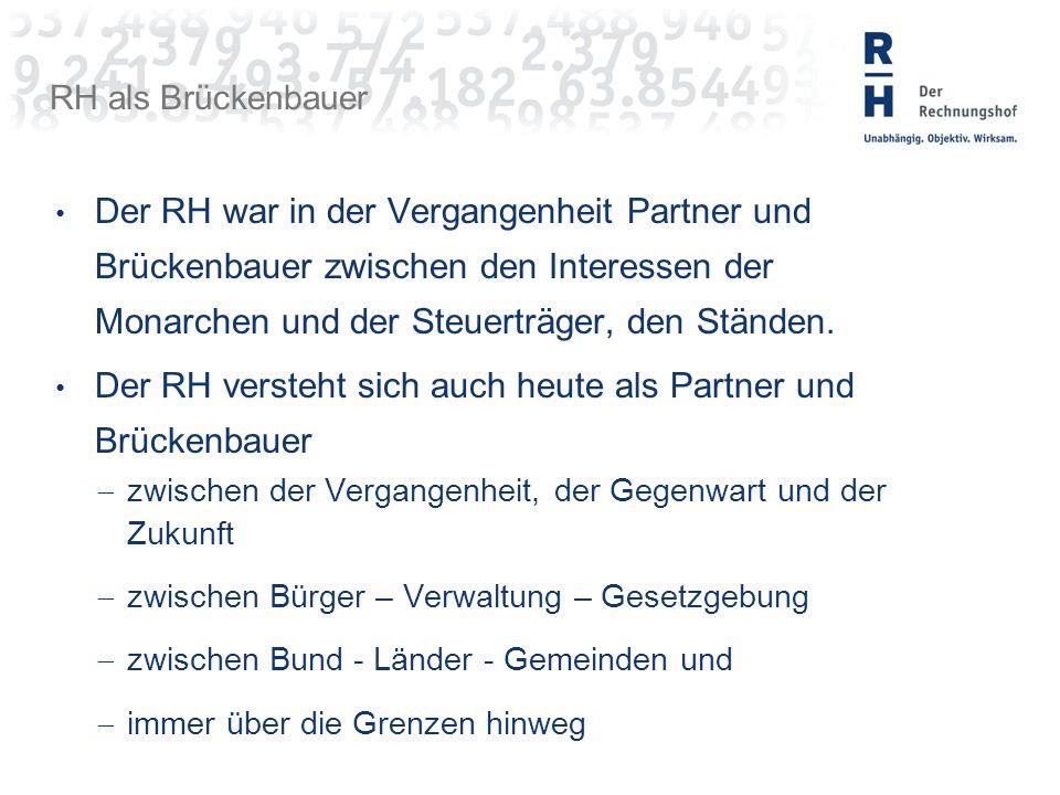 RH als Brückenbauer Der RH war in der Vergangenheit Partner und Brückenbauer zwischen den Interessen der Monarchen und der Steuerträger, den Ständen.