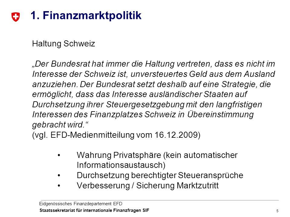 5 Eidgenössisches Finanzdepartement EFD Staatssekretariat für internationale Finanzfragen SIF 1.