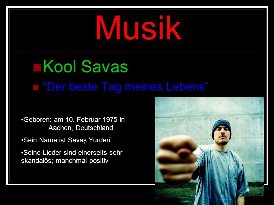 Musik Kool Savas Der beste Tag meines Lebens Geboren: am 10.