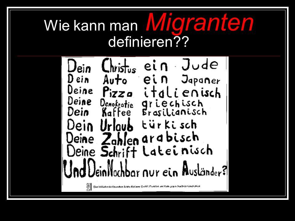 Wie kann man Migranten definieren