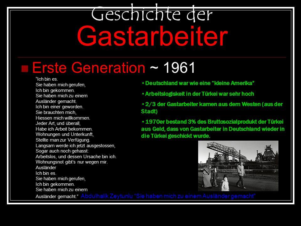 Geschichte der Gastarbeiter Erste Generation ~ 1961 Ich bin es.
