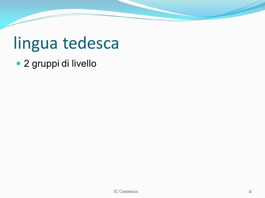 lingua tedesca 2 gruppi di livello 11 IC Comenius