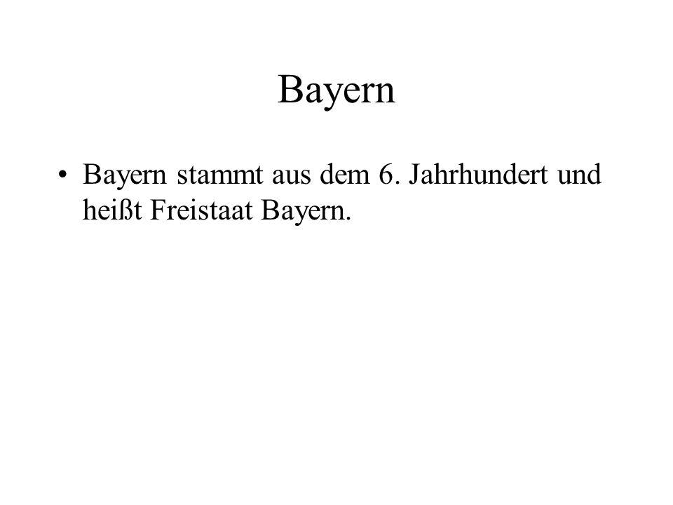 Bayern stammt aus dem 6. Jahrhundert und heißt Freistaat Bayern.