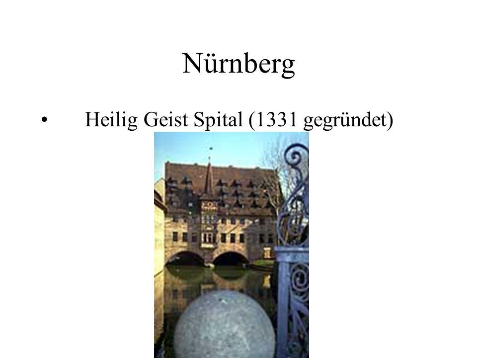 Nürnberg Heilig Geist Spital (1331 gegründet)