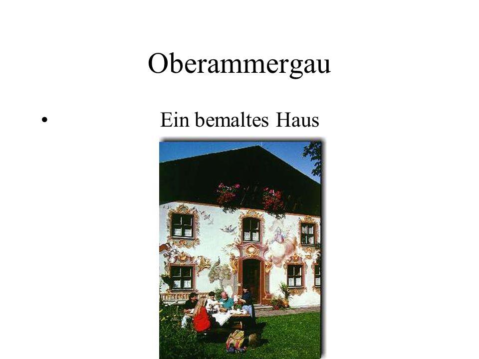 Oberammergau Ein bemaltes Haus