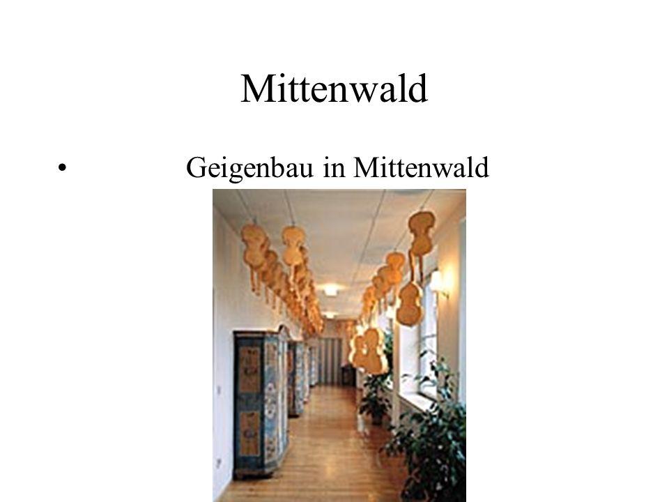 Geigenbau in Mittenwald