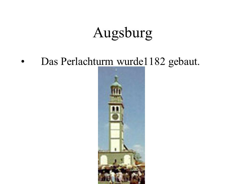 Augsburg Das Perlachturm wurde1182 gebaut.