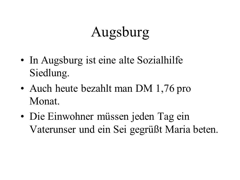 Augsburg In Augsburg ist eine alte Sozialhilfe Siedlung.
