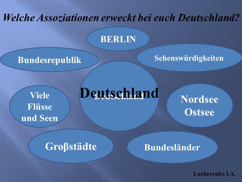 Welche Assoziationen erweckt bei euch Deutschland.