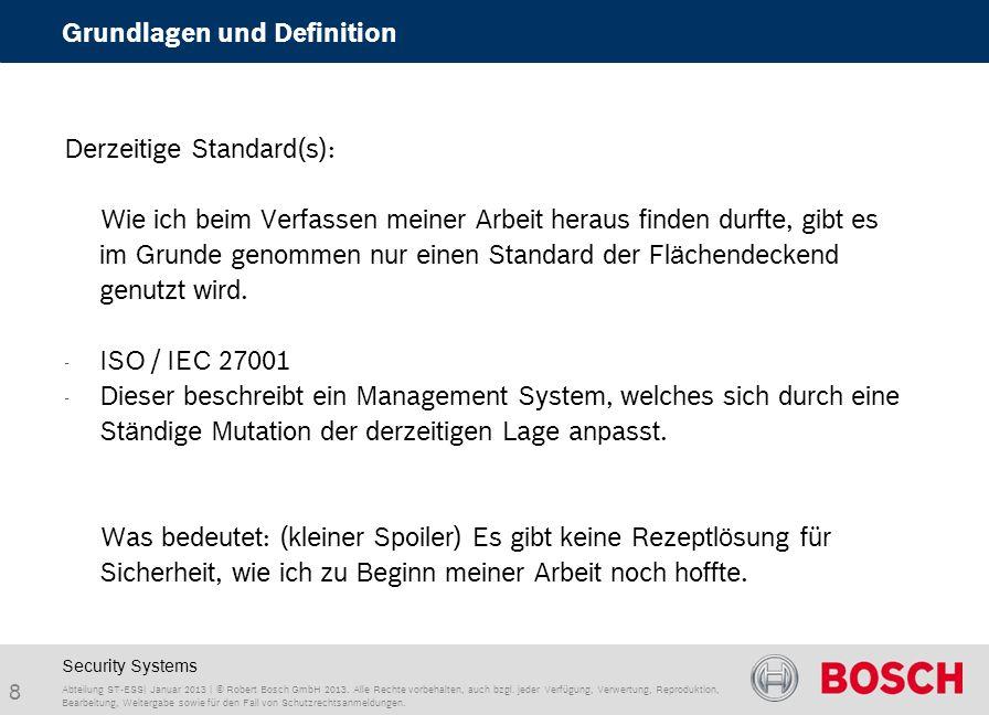 Abteilung ST-ESS| Januar 2013 | © Robert Bosch GmbH 2013.
