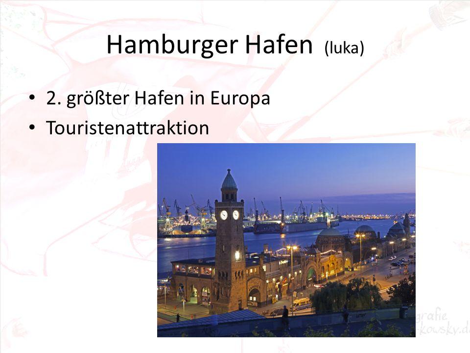 Hamburger Hafen (luka) 2. größter Hafen in Europa Touristenattraktion
