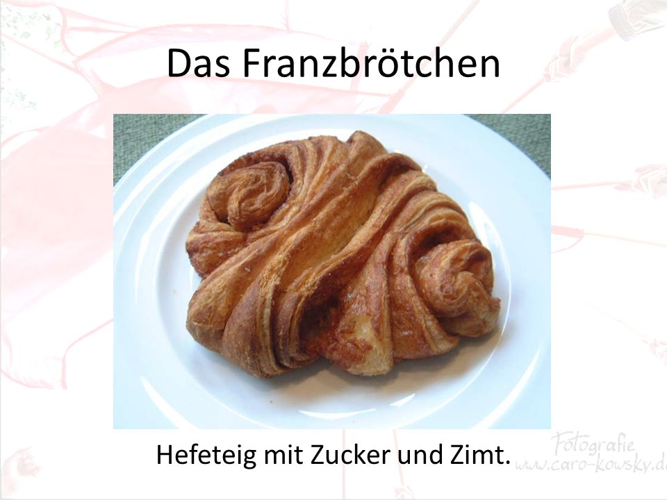 Das Franzbrötchen Hefeteig mit Zucker und Zimt.