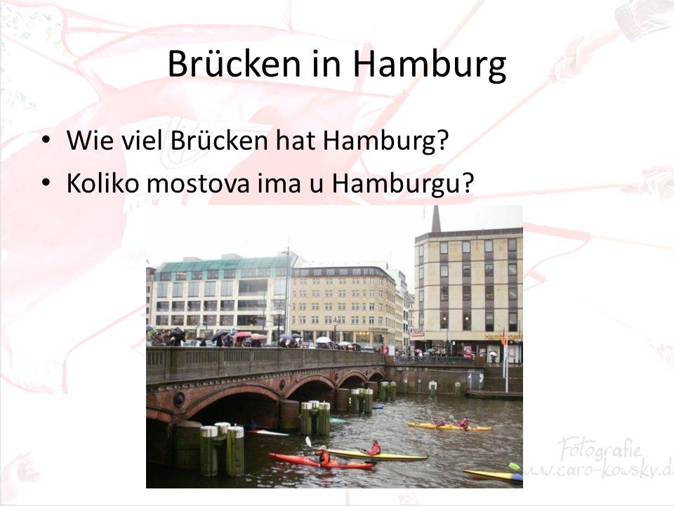 Brücken in Hamburg Wie viel Brücken hat Hamburg? Koliko mostova ima u Hamburgu?