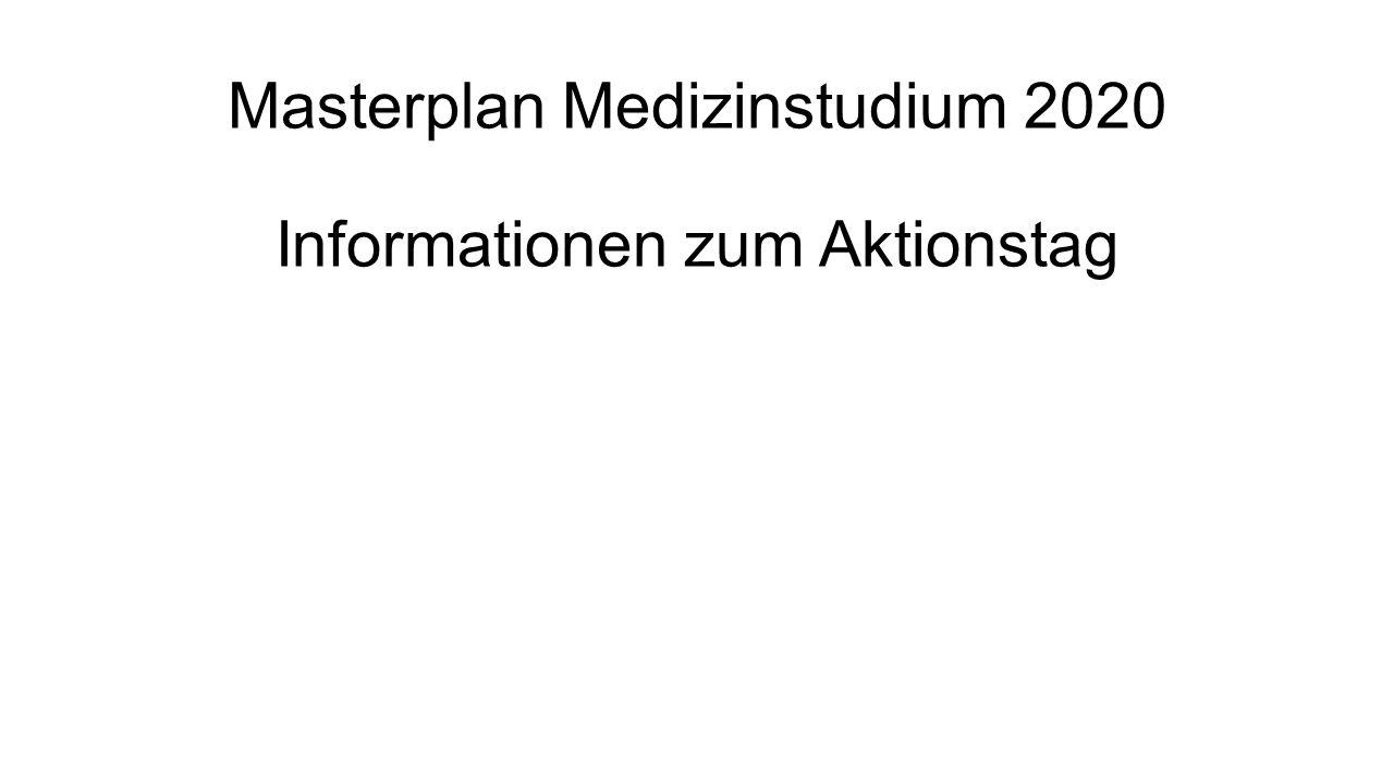 Masterplan Medizinstudium 2020 Informationen zum Aktionstag