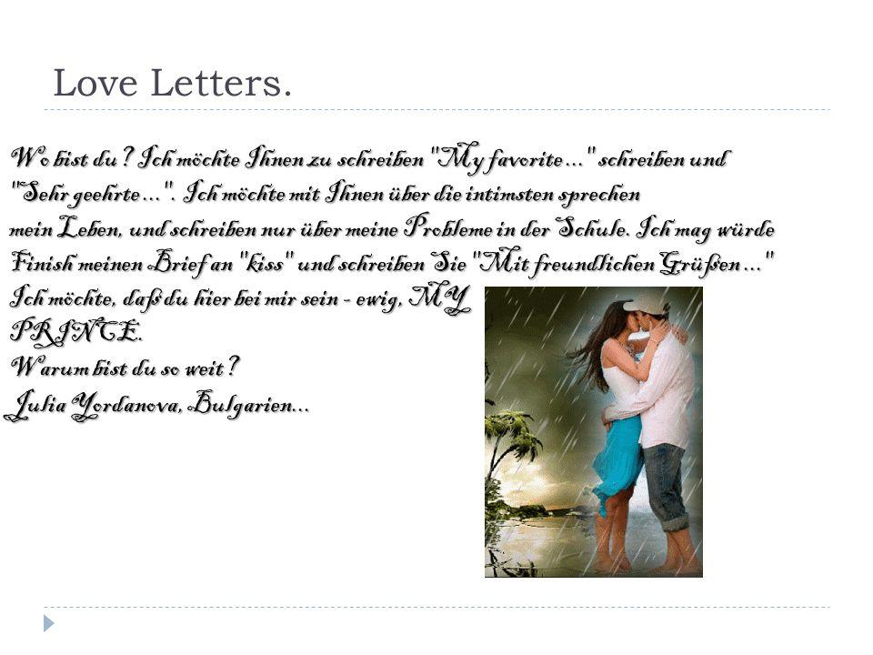 Love Letters. Wo bist du? Ich möchte Ihnen zu schreiben