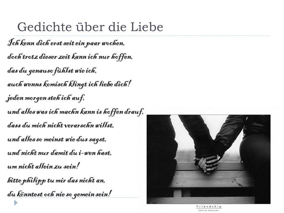 Gedichte über die Liebe Der Kuss Es regnet - doch sie merkt es kaum, Weil noch ihr Herz vor Glueck erzittert: Im Kuss versank die Welt im Traum.