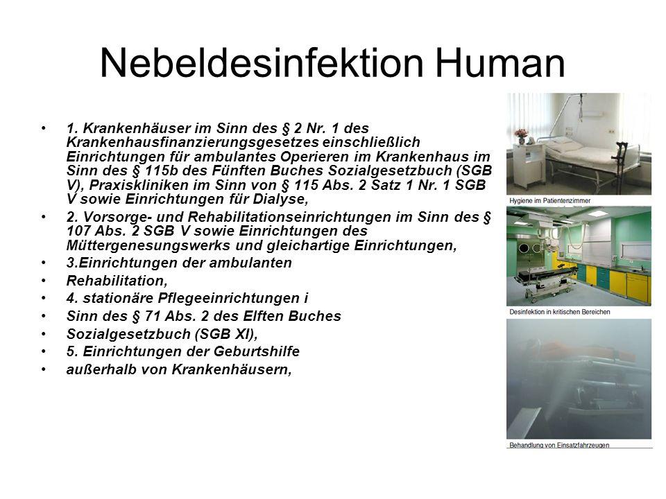 Nebeldesinfektion Human 1. Krankenhäuser im Sinn des § 2 Nr.