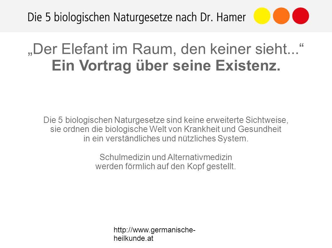 http://www.germanische- heilkunde.at Die 5 biologischen Naturgesetze sind keine erweiterte Sichtweise, sie ordnen die biologische Welt von Krankheit und Gesundheit in ein verständliches und nützliches System.