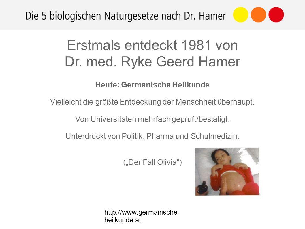 http://www.germanische- heilkunde.at Heute: Germanische Heilkunde Vielleicht die größte Entdeckung der Menschheit überhaupt. Von Universitäten mehrfac
