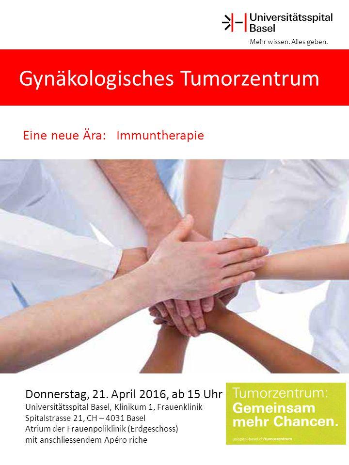 Gynäkologisches Tumorzentrum Eine neue Ära: Immuntherapie Donnerstag, 21.