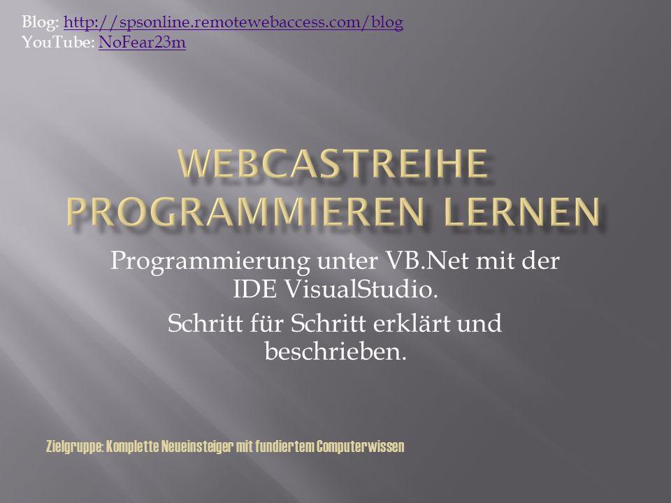 Programmierung unter VB.Net mit der IDE VisualStudio.
