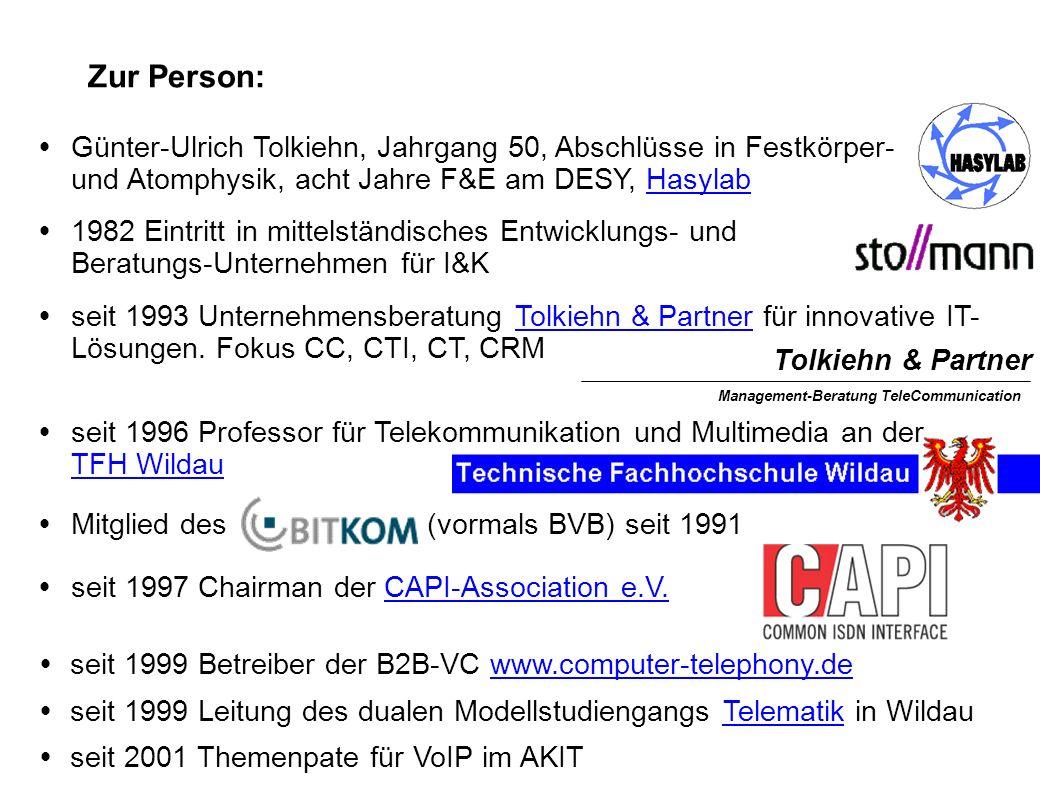  Günter-Ulrich Tolkiehn, Jahrgang 50, Abschlüsse in Festkörper- und Atomphysik, acht Jahre F&E am DESY, HasylabHasylab  1982 Eintritt in mittelständisches Entwicklungs- und Beratungs-Unternehmen für I&K  seit 1993 Unternehmensberatung Tolkiehn & Partner für innovative IT- Lösungen.