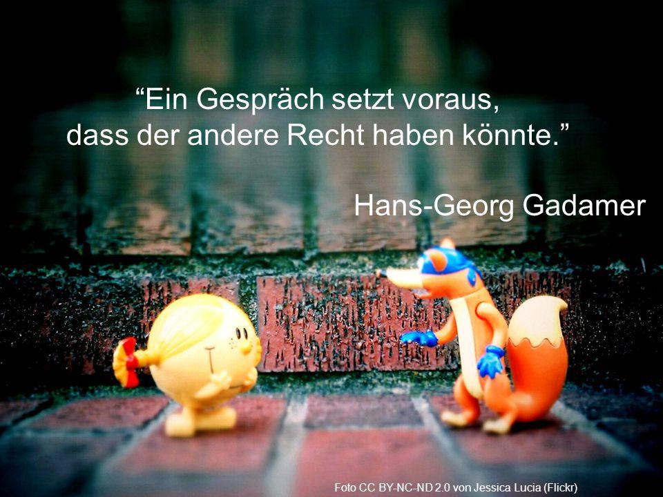 Ein Gespräch setzt voraus, dass der andere Recht haben könnte. Hans-Georg Gadamer Foto CC BY-NC-ND 2.0 von Jessica Lucia (Flickr)