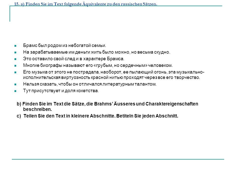 15. a) Finden Sie im Text folgende Äquivalente zu den russischen Sätzen.