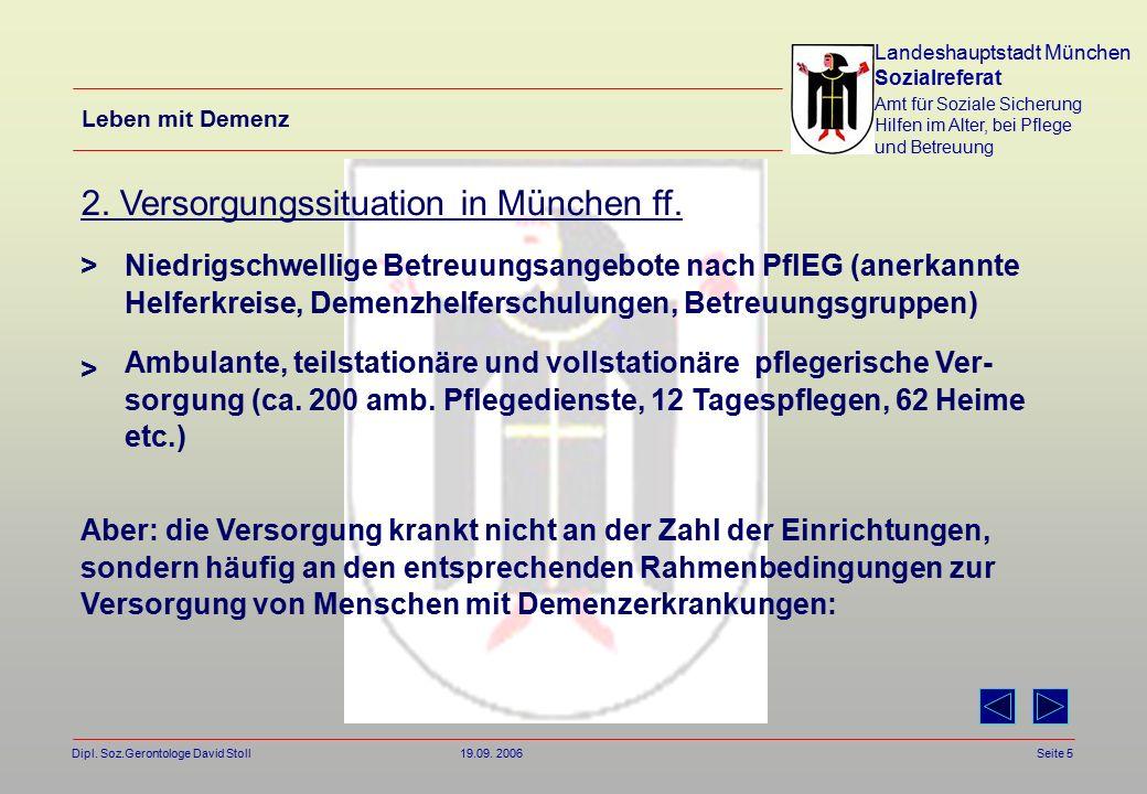 Landeshauptstadt München Sozialreferat Amt für Soziale Sicherung Hilfen im Alter, bei Pflege und Betreuung Dipl.