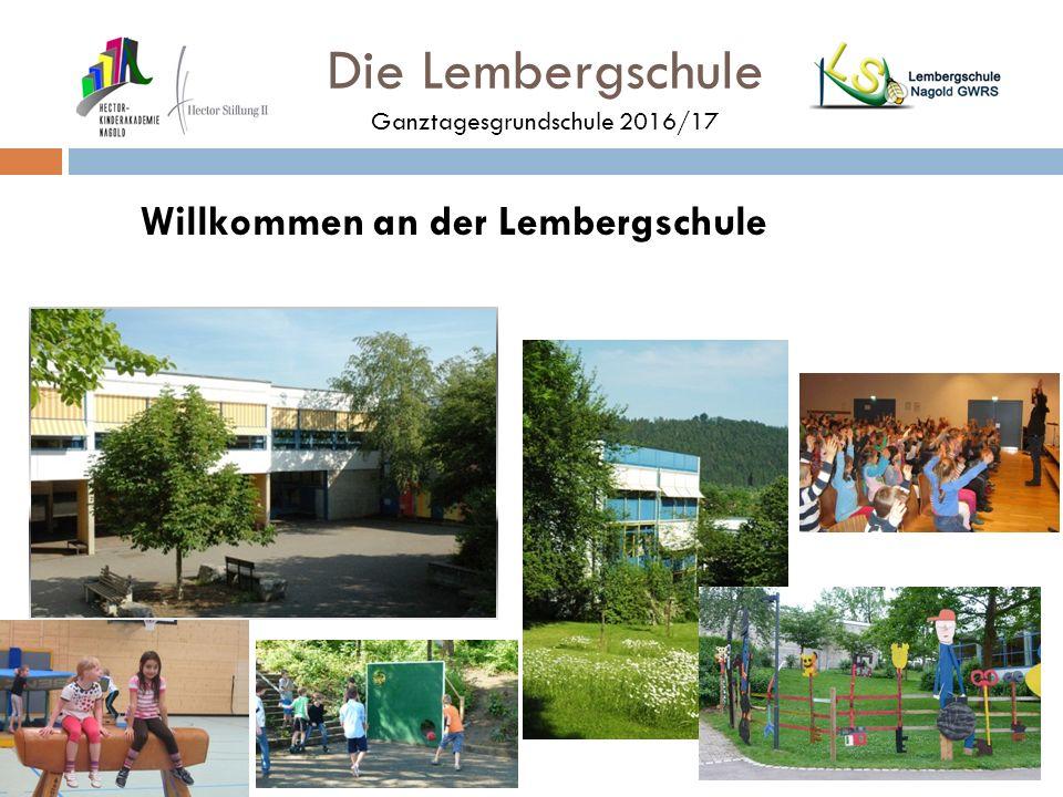Die Lembergschule Ganztagesgrundschule 2016/17 Willkommen an der Lembergschule