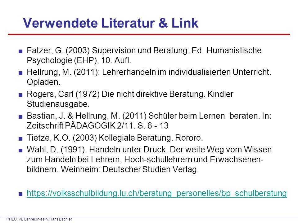 PHLU, VL Lehrer/in-sein, Hans Bächler Verwendete Literatur & Link ■Fatzer, G.