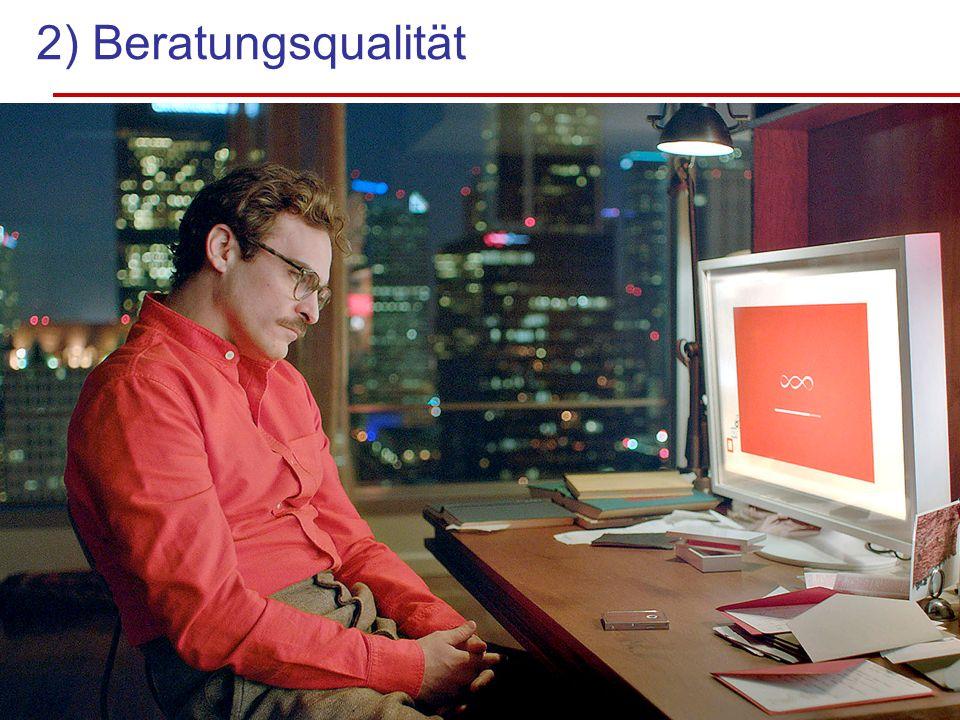 2) Beratungsqualität Zuhören!!! Als erste Qualität Bild folgt