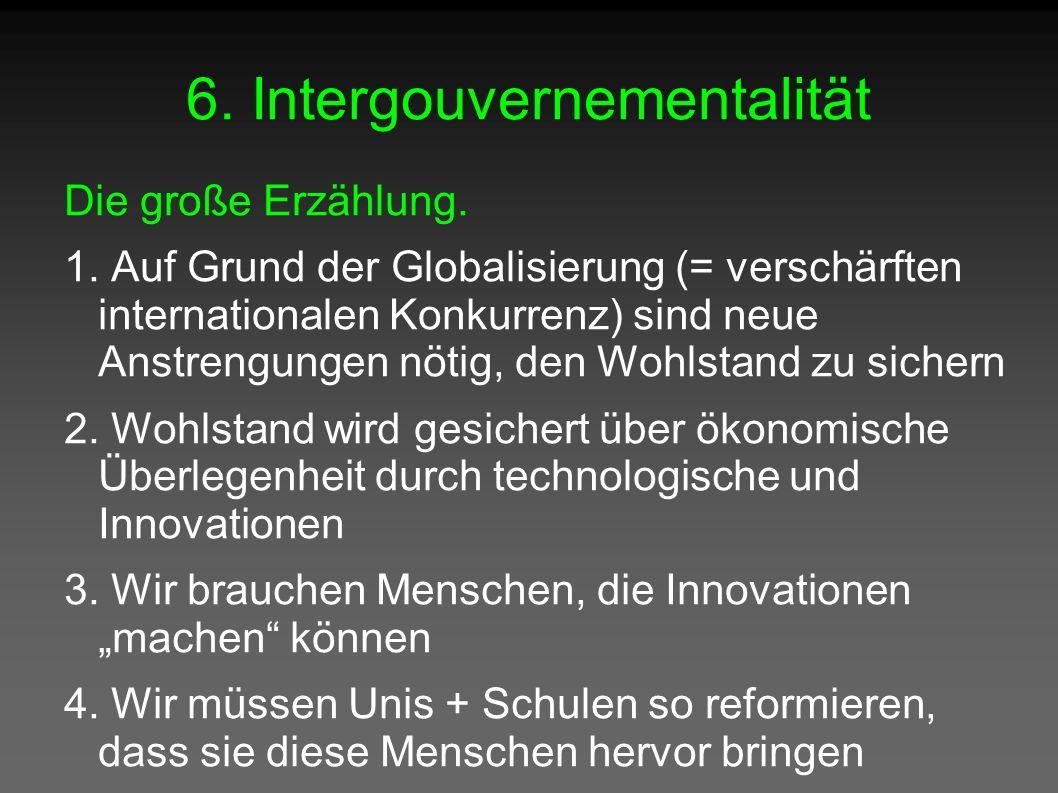6. Intergouvernementalität Die große Erzählung. 1.