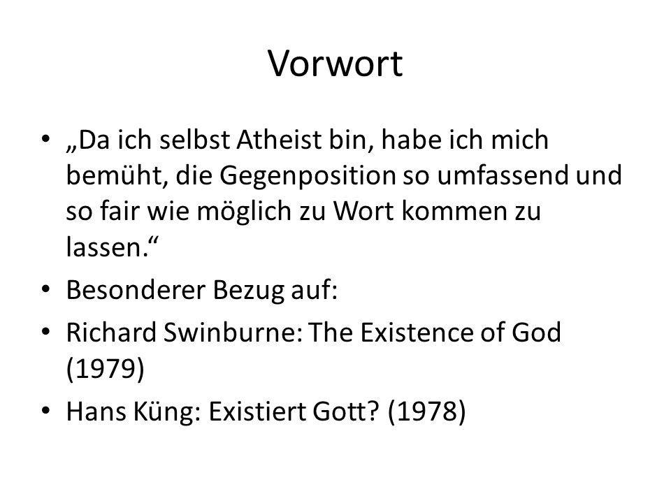"""Vorwort """"Da ich selbst Atheist bin, habe ich mich bemüht, die Gegenposition so umfassend und so fair wie möglich zu Wort kommen zu lassen."""" Besonderer"""