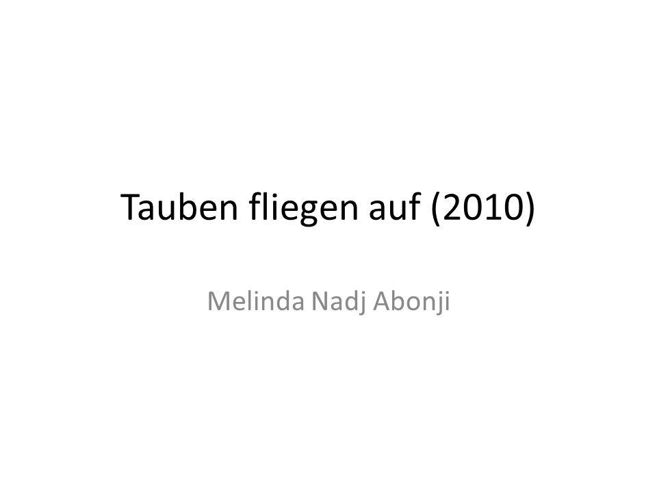Tauben fliegen auf (2010) Melinda Nadj Abonji