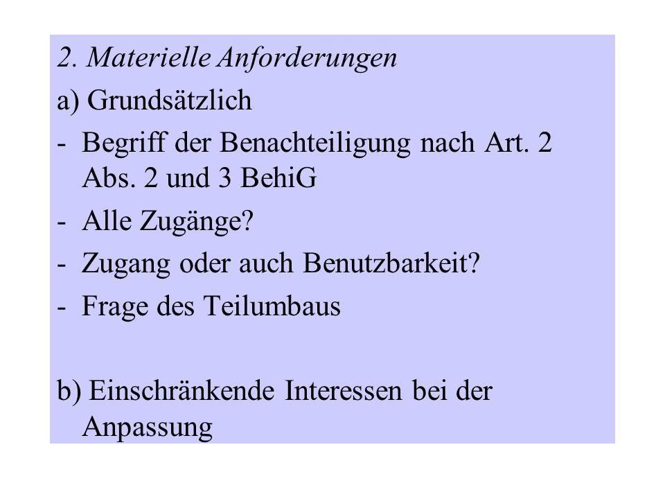 2. Materielle Anforderungen a) Grundsätzlich -Begriff der Benachteiligung nach Art.