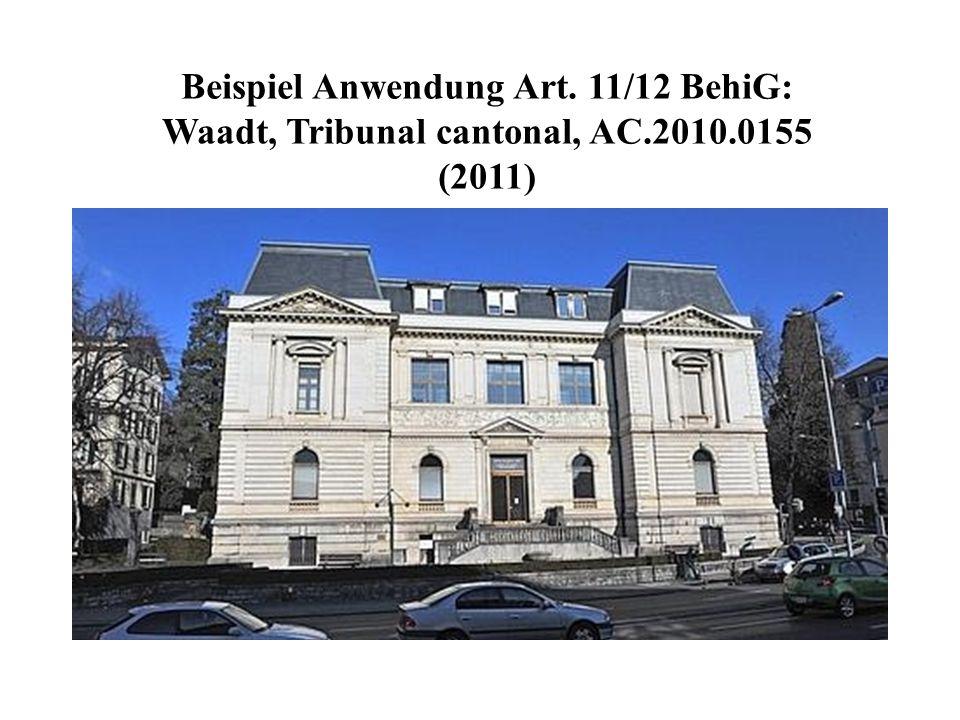 Beispiel Anwendung Art. 11/12 BehiG: Waadt, Tribunal cantonal, AC.2010.0155 (2011)