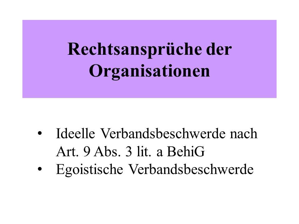 Rechtsansprüche der Organisationen Ideelle Verbandsbeschwerde nach Art.