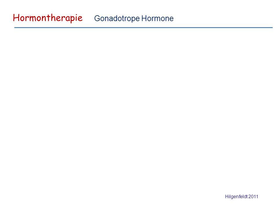 Hormontherapie Hilgenfeldt 2011 Gonadotrope Hormone
