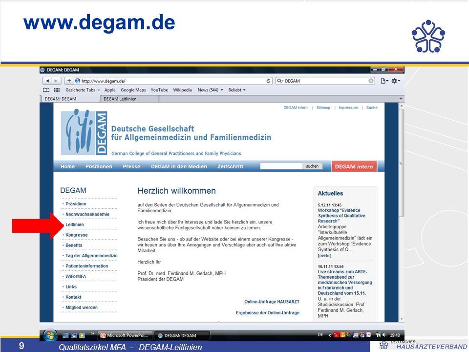 Titelmasterformat durch Klicken bearbeiten  Textmasterformate durch Klicken bearbeiten  Zweite Ebene  Dritte Ebene –Vierte Ebene »Fünfte Ebene 9 Qualitätszirkel MFA – DEGAM-Leitlinien www.degam.de