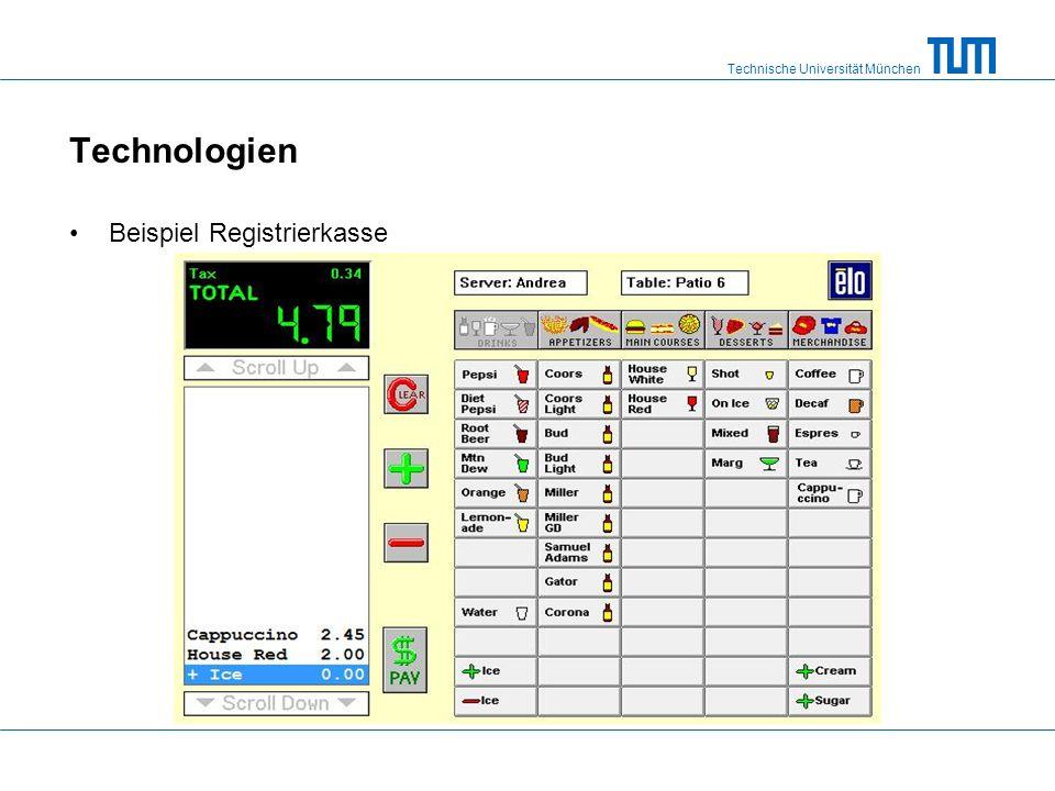 Technische Universität München Technologien Beispiel Registrierkasse