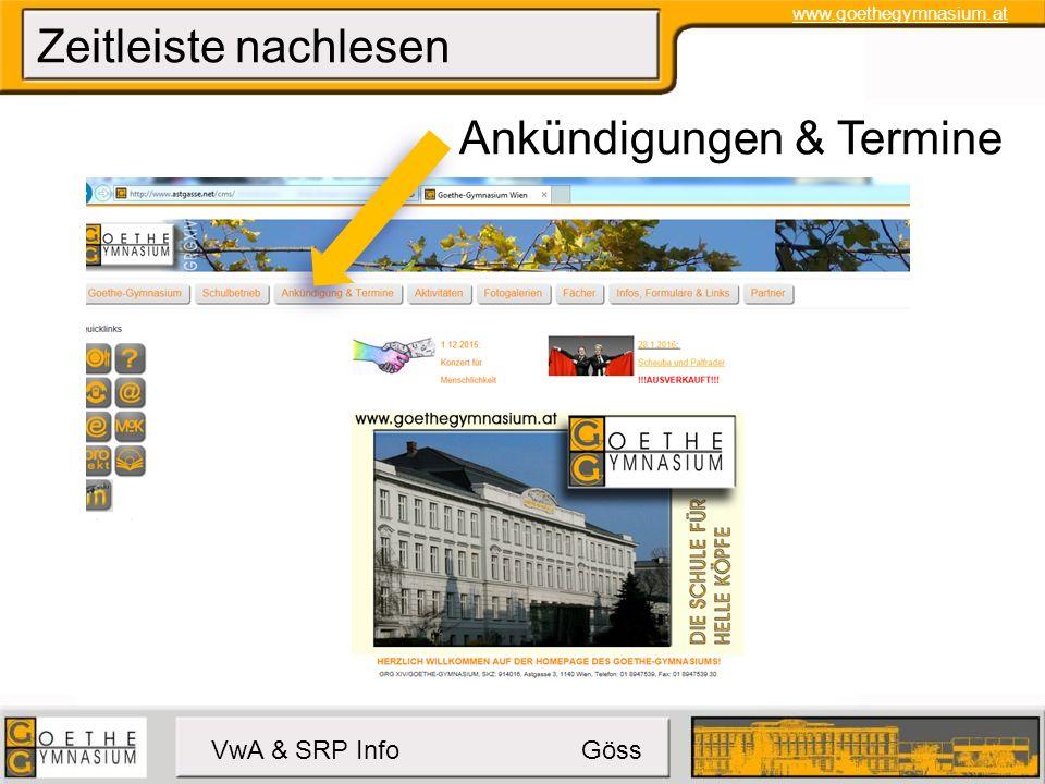 www.goethegymnasium.at VwA & SRP Info Göss Zeitleiste nachlesen Ankündigungen & Termine