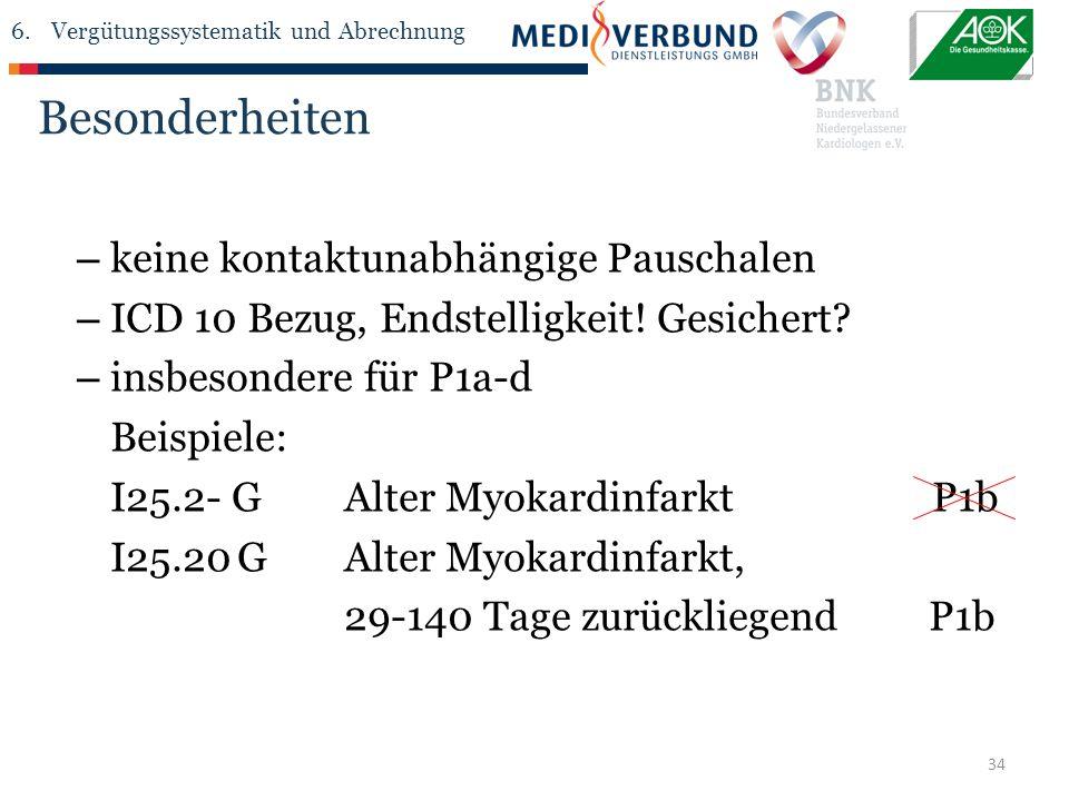 34 Besonderheiten – keine kontaktunabhängige Pauschalen – ICD 10 Bezug, Endstelligkeit.