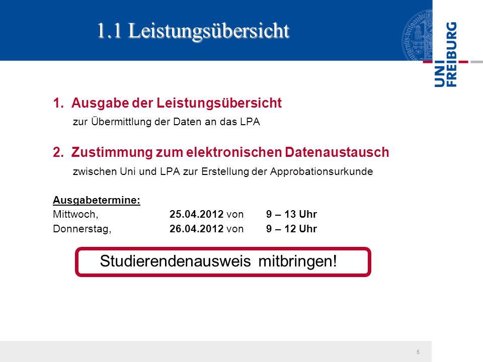 1. Ausgabe der Leistungsübersicht zur Übermittlung der Daten an das LPA 2.
