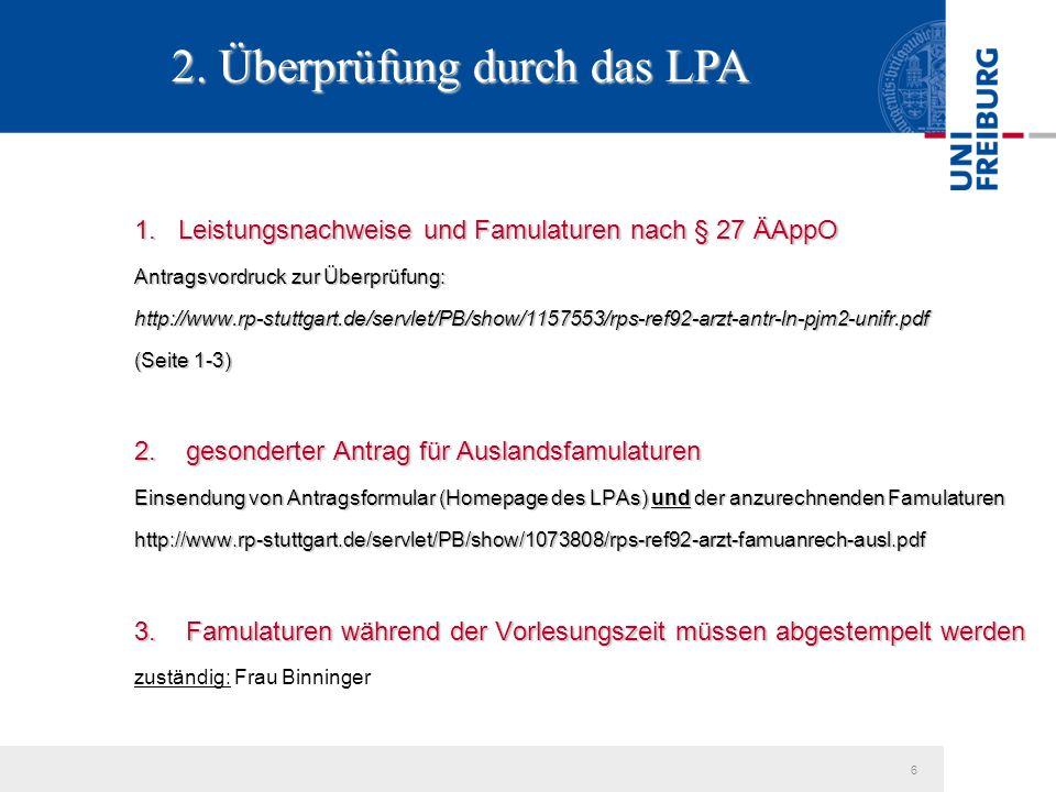 6 2. Überprüfung durch das LPA 1.