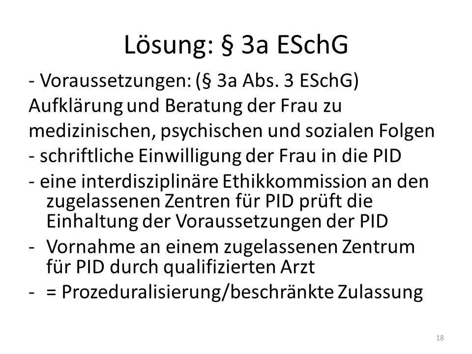 Lösung: § 3a ESchG - Voraussetzungen: (§ 3a Abs.